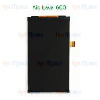 หน้าจอ LCD - Ais Lava 600 (จอเปล่า)