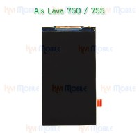 หน้าจอ LCD - Ais Lava 750 / 755 (จอเปล่า)
