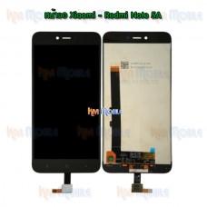 หน้าจอ LCD พร้อมทัชสกรีน - Xiaomi Redmi Note5A