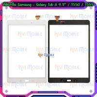 ทัชสกรีน Samsung - Galaxy Tab A 9.7'' / T550 / T555