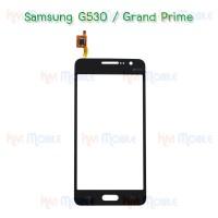 ทัชสกรีน Samsung - G530 / G531 / Grand Prime