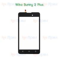 ทัชสกรีน Wiko - Sunny 2Plus / Sunny2+